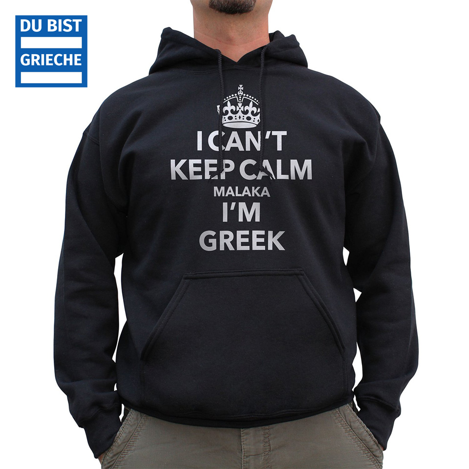 i-cant-keep-calm-malaka-greek-hoody-hoodie-unisex