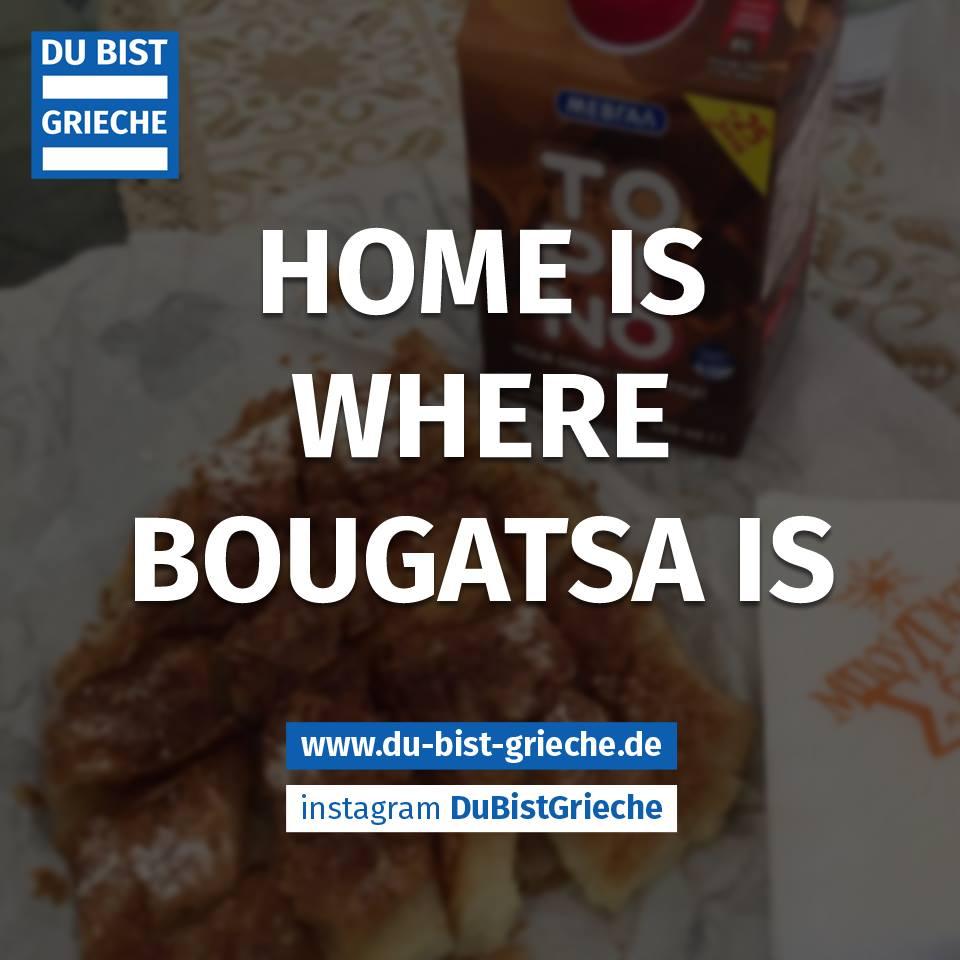 HOME IS WHERE BOUGATSA IS