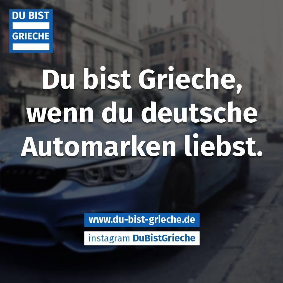 du bist grieche deutsche autos