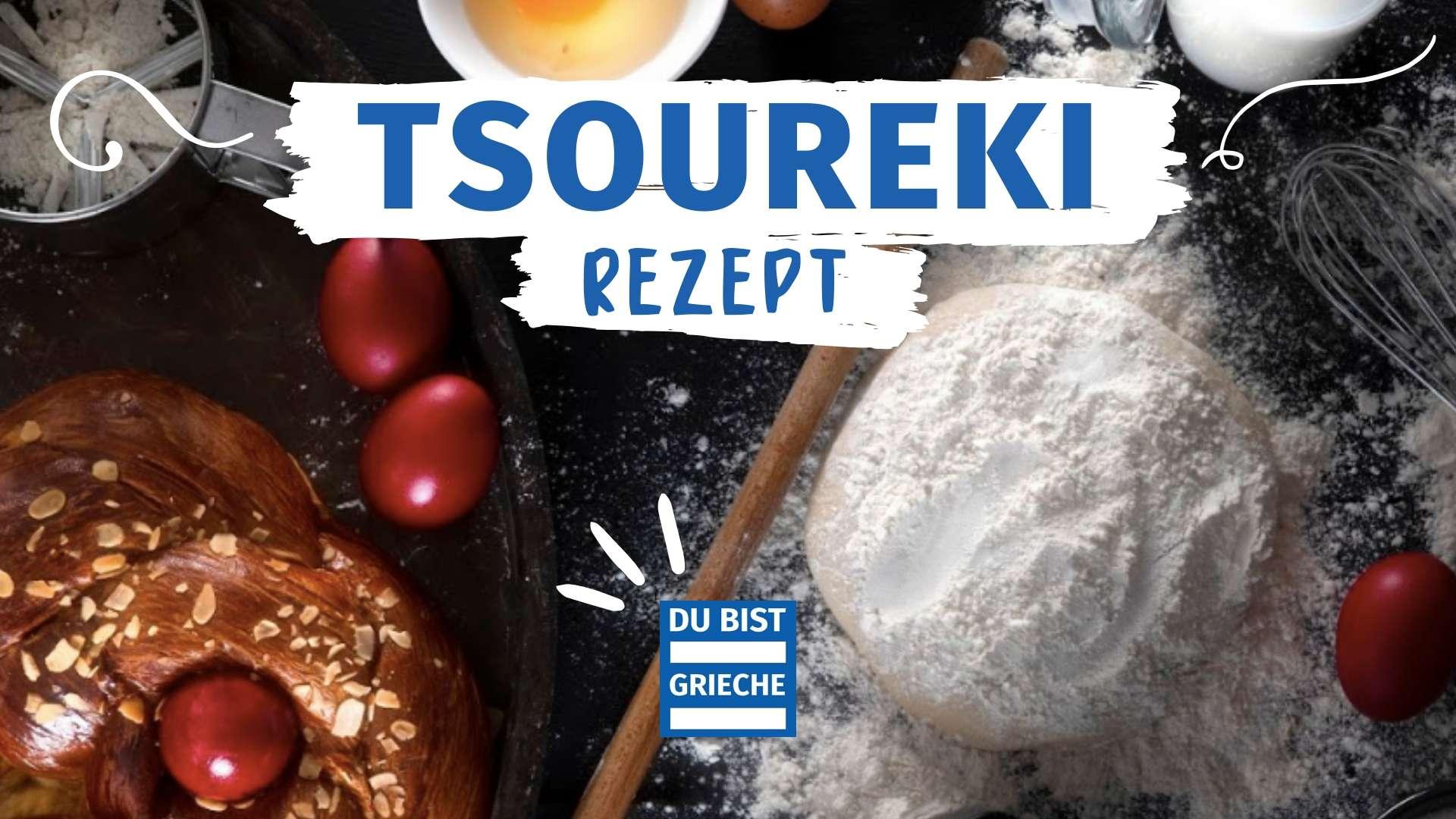 Giagias Tsoureki Rezept DU BIST GRIECHE Τσουρέκι Beitrag