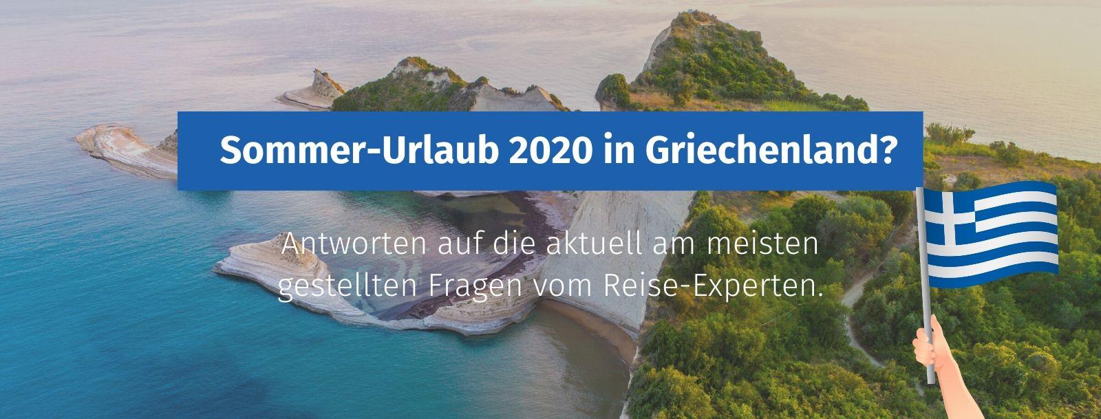 urlaub in griechenland 2020 Sommer Corona Reisebuero
